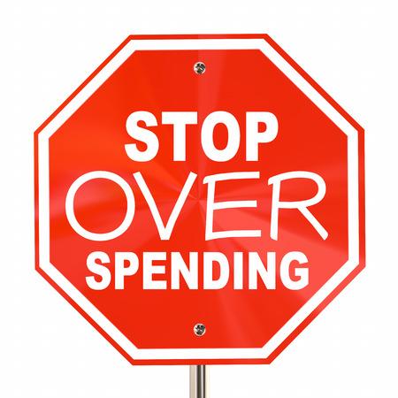 financial adviser: Stop Over Spending Sign Save More Money Budget 3d Illustration