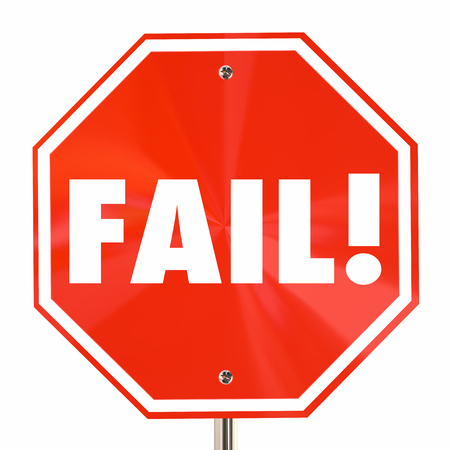 poverty: Fail Word Stop Sign Bad Poor Result Failure 3d Illustration Stock Photo