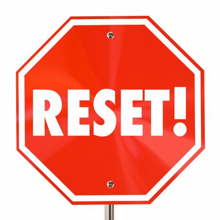 Reset Stop Sign Start Over Begin Again Fresh 3d Illustration Stock Photo