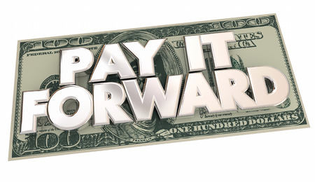 generosidad: Pay it Forward Palabras Cash Money Compartir La generosidad Ilustración 3d