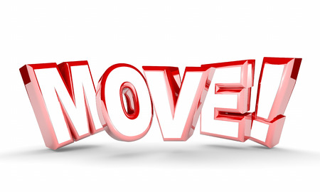 relocated: Move Get Going Moving Take Action Word Rising 3d Illustration