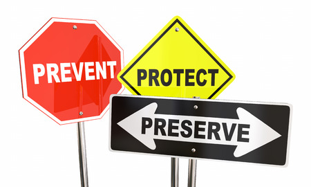preserve: Prevent Protect Preserve Road Street Signs Safety Security 3d Illustration