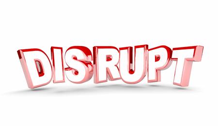 Disrupt ändern Neue Evolve Alter anpassen Wort 3D-Illustration