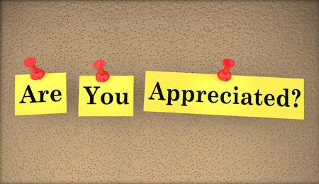 acknowledgment: Are You Appreciated Question Words Appreciation 3d Illustration
