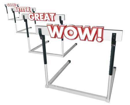 achieved: Good Better Great Wow Hurdles Performance 3d Illustration Stock Photo