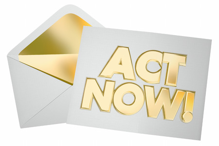 special moments: Act Now Take Action Special Offer Message Envelope Letter 3d Illustration