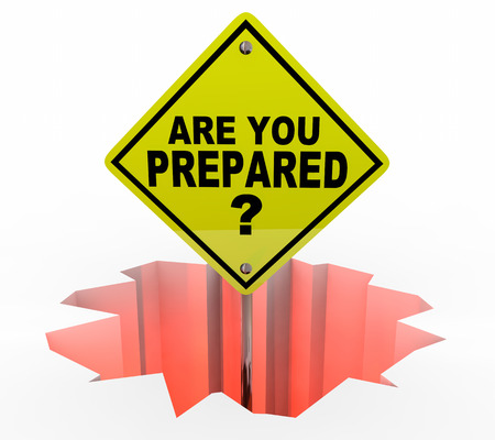 readiness: Are You Prepared Safety Drill Hole Sign 3d Illustration
