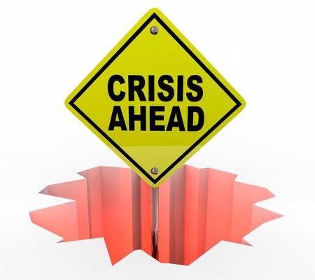 danger ahead: Crisis Ahead Hole Emergency Danger Warning Sign 3d Illustration