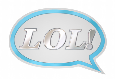 joking: LOL Laughing Out Loud Speech Bubble Cloud 3d Illustration