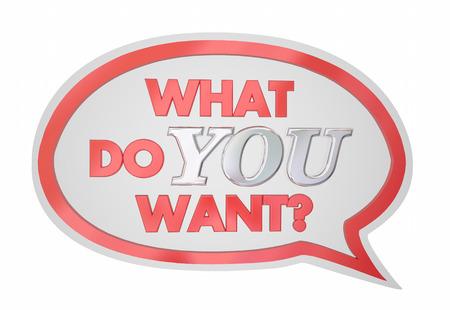 What Do You Want Speech Bubble Request Desire 3d Illustration