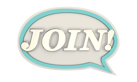 Join Word Speech Bubble Invite New Member 3d Illustration Stock Photo