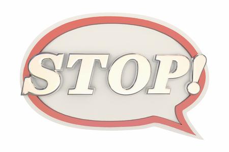 halt: Stop Word End Halt Message Speech Bubble 3d Illustration Stock Photo