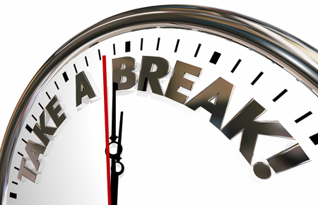 intermission: Take a Break Time Out Pause Stop Clock Words 3d Illustration