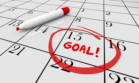 circled: Goal Accomplish Achieve Mission Calendar Word Circled 3d Illustration