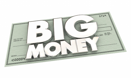 compensated: Big Money Check Payment Jackpot Word 3d Illustration