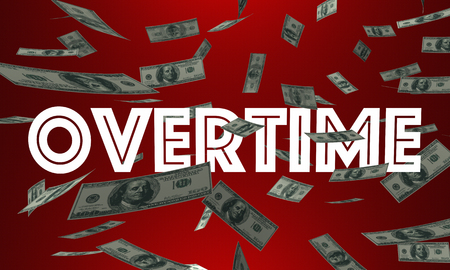 pay money: Overtime Money Pay Earn Extra Cash Word 3d Illustration Stock Photo