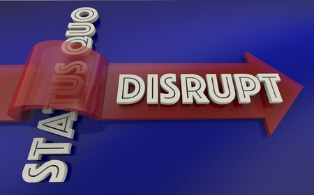 Disrupt Status Quo Arrow Over Word 3d Illustration Фото со стока