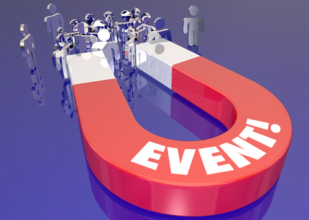 entice: Event Attract Attendance Increase Registration Magnet 3d Illustration