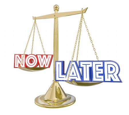 Plus tard retardé gratification épargne investissement échelle balance 3d illustration Banque d'images - 69834250