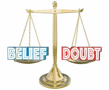 believing: Belief Vs Doubt Balance Scale Faith Confidence 3d Illustration