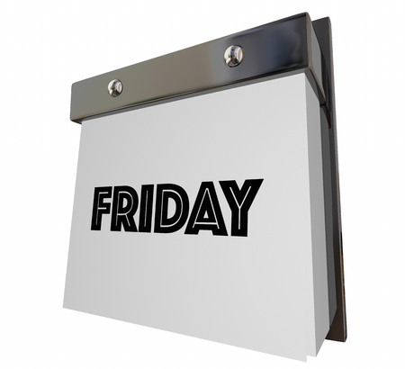 weekly: Friday Weekend Calendar Day Page Word 3d Illustration Stock Photo