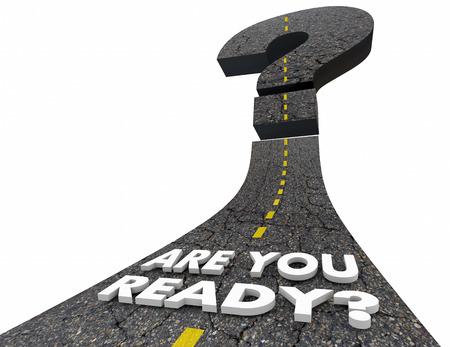 Sei pronto illustrazione 3d preparato strada punto interrogativo