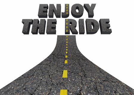 Enjoy the Ride Driving Road Words Transportation 3d Illustration Stock Photo