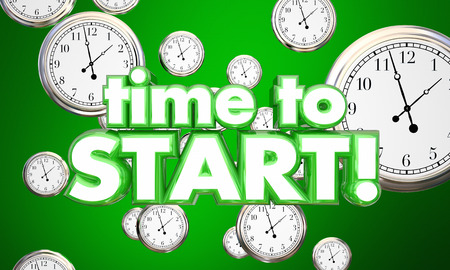 Time to Start Clocks Begin Now Reminder 3d Illustration