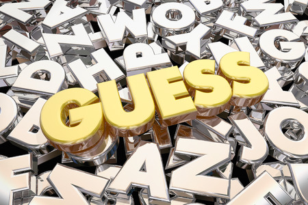 shiny background: Guess Estimate Word Letters Estimation 3d Illustration