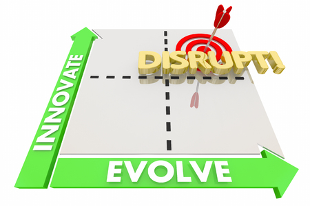 disrupting: Innovate Evolve Disrupt Matrix New Ideas Words 3d Illustration