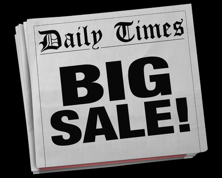 notifying: Big Sale Advertisement Clearance Event Newspaper Headline 3d Illustration