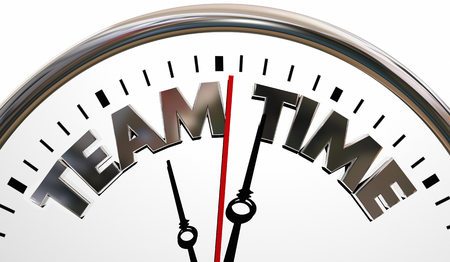 Team Time Clock Words Teamwork Cooperate 3d Illustration Stock Photo