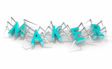 Maker Inventor Robots Spiders Invention Making Letters Word 3d Illustration