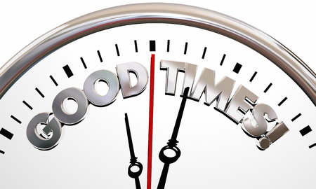 Good Times Enjoy Yourself Have Fun Clock 3d Illustration Stock Photo