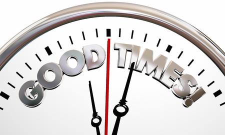 succeeding: Good Times Enjoy Yourself Have Fun Clock 3d Illustration Stock Photo