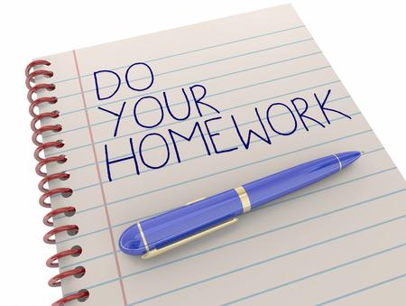 Do Your Homework School Assignment Work Notepad Pen Writing 3d Illustration Stock Photo