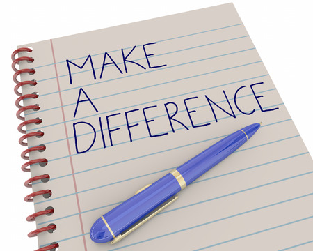 note paper: Make a Difference Do Good Work Pen Writing Words 3d Illustration Stock Photo