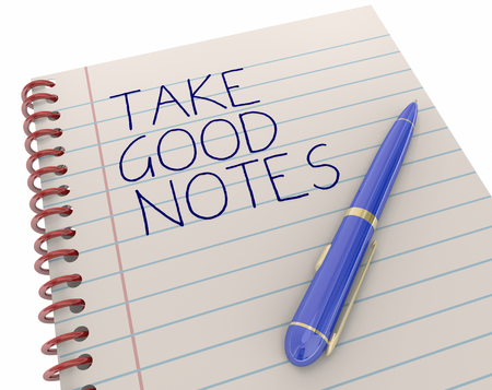 reminding: Take Good Notes Pen Writing Words Remember Facts 3d Illustration