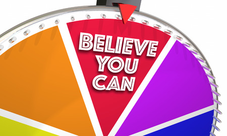 wheel spin: Believe You Can Hope Faith Confidence Game Wheel 3d Illustration Stock Photo