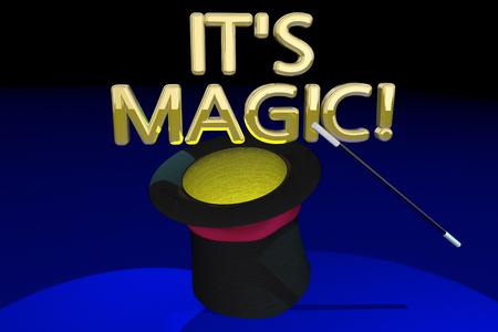 Its Magic Trick Hat Wand Show Words 3d Illustration