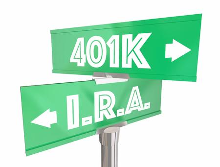 IRA Vs 401K Two Way Street Road Signs 3d Illustration