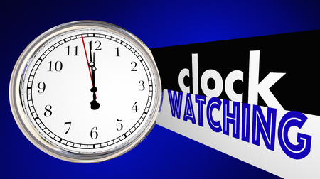 Clock Watching Bored Slow Time Passing Words 3d Illustration