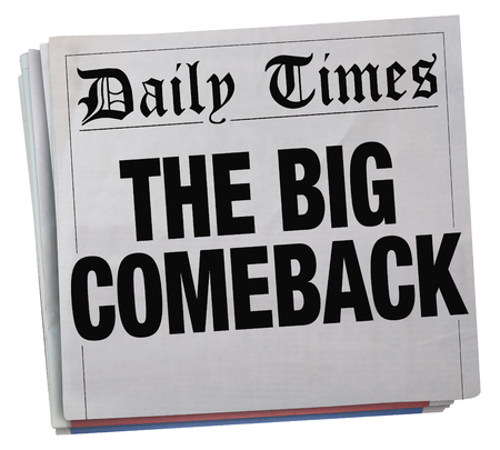 The Big Comeback Successful Return Newspaper Headline 3d Illustration