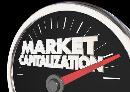 Marktkapitalisatie Meet Bedrijf Waarde Voorraad Prijs 3d Illustratie