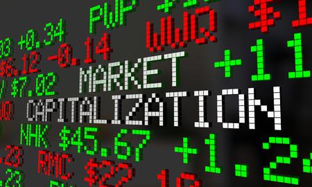 valued: Market Capitalization Company Value Stock Price Ticker 3d Illustration Stock Photo