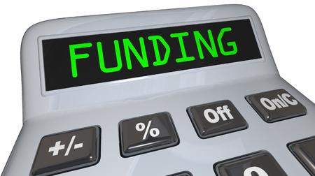 Funding Word Calculator Business Financing Loan Money 3d Illustration