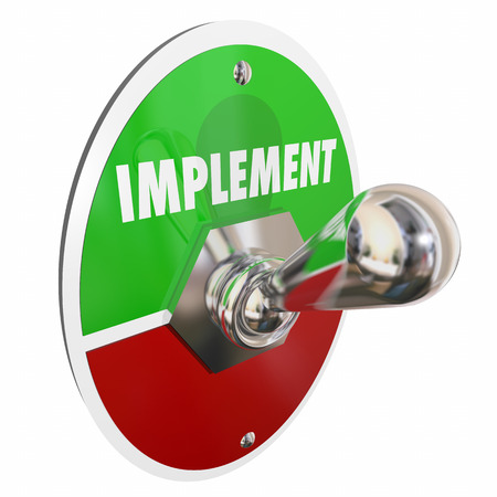 Implement Toggle Switch Execute Plan Strategy 3d Illustration