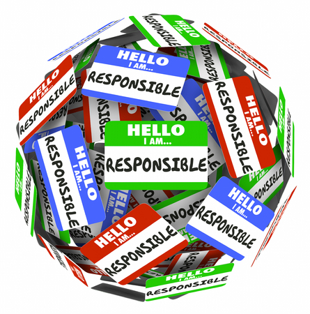 culpable: Hello I am Responsible Name Tags Sphere Responsibility 3d Illustration