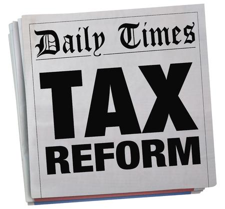 hidden taxes: Tax Reform Newspaper Headlines Taxation Relief News 3d Illustration