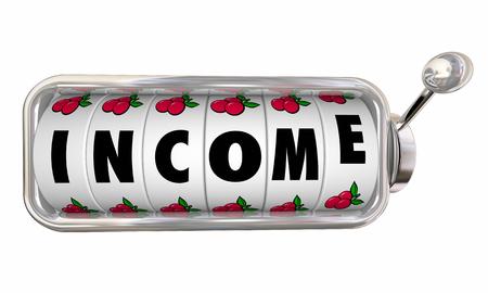 Income Slot Machine Wheels Make More Money Take Risk 3d Illustration
